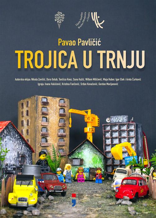 Premijera Predstave Pavla Pavličića Trojica U Trnju!
